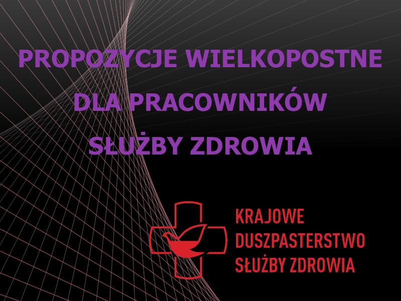 Propozycje Rekolekcje Na Wielki Post Dla MEDYK U00d3W U2013 Krajowe